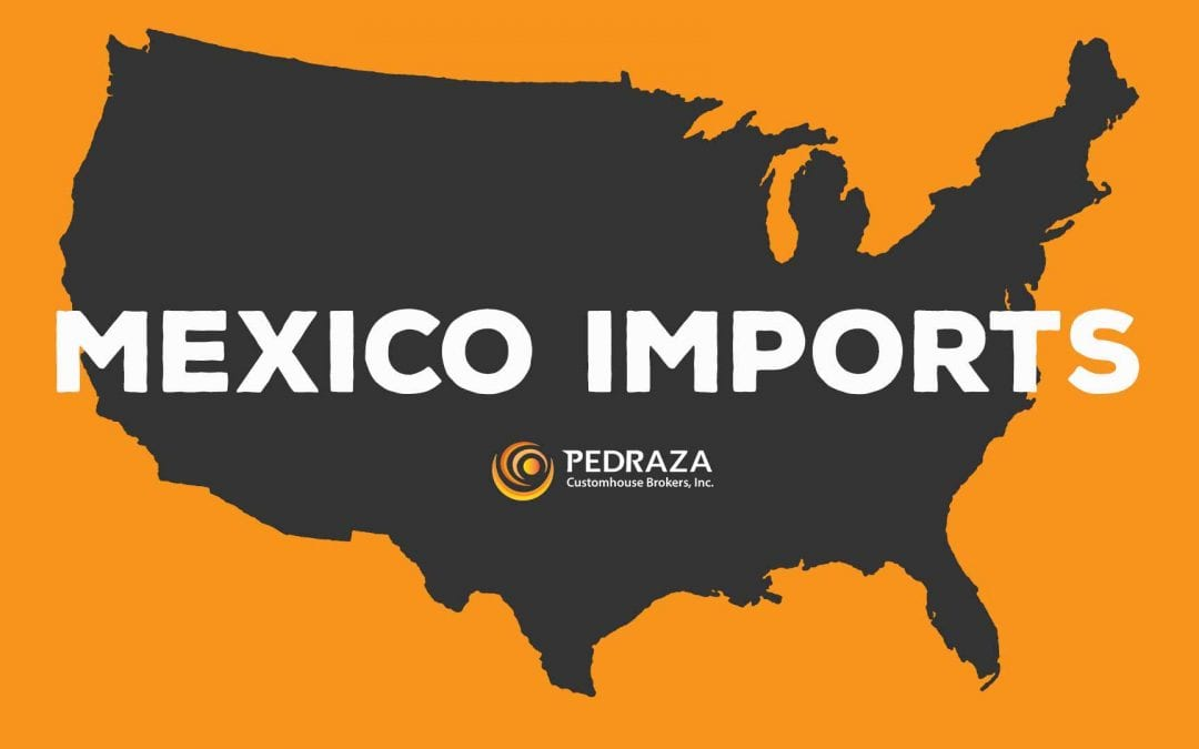 Importing products into the US from Mexico - What you need